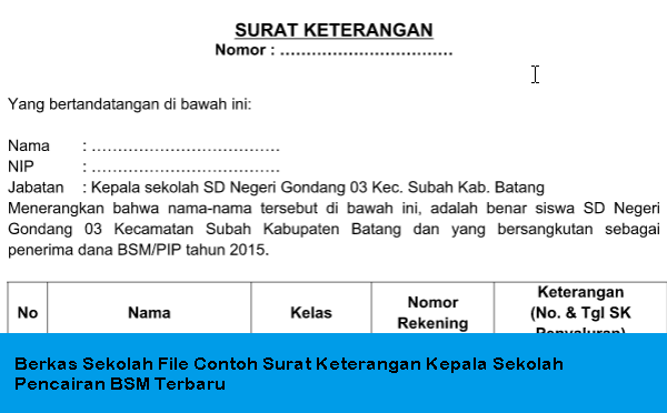 Berkas Sekolah File Contoh Surat Keterangan Kepala Sekolah Pencairan BSM Terbaru
