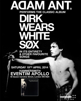 Poster announcing the show Dirk Wears White Sox at Hammersmith Apollo in London, 19 April 2014.