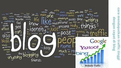cara mendapatkan traffic tinggi dengan cepat di blog