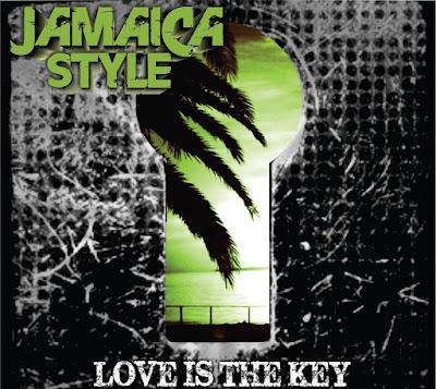 JAMAICA STYLE - Love is the key (Adelantos)
