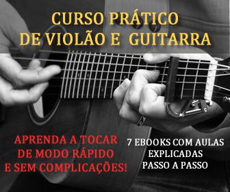 Curso Prático de Violão e Guitarra
