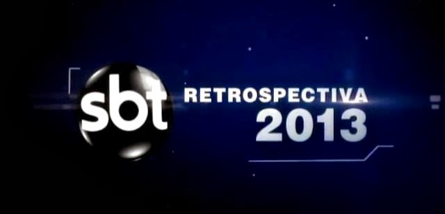 Download – SBT: Retrospectiva 2013 – SDTV