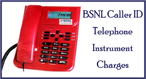 BSNL Landline Caller ID Telephone Instrument Charges