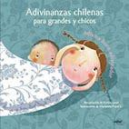 Adivinanzas chilenas para grandes y chicos