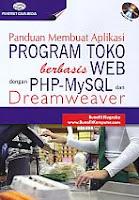 AJIBAYUSTORE  Judul Buku : Panduan Membuat Aplikasi Program Toko berbasis Web dengan PHP-MySQL dan Dreamweaver Disertai CD Pengarang : Bunafit Nugroho   Penerbit : Gava Media