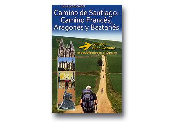 Guía del Camino de Santiago Francés, Camino de Santiago Aragonés y Camino de Santiago del Baztán.