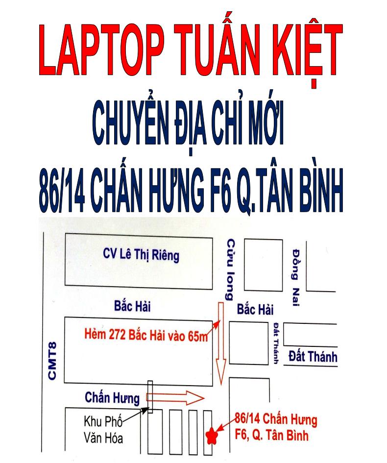 Laptop Tuấn Kiệt chuyển địa chỉ mới