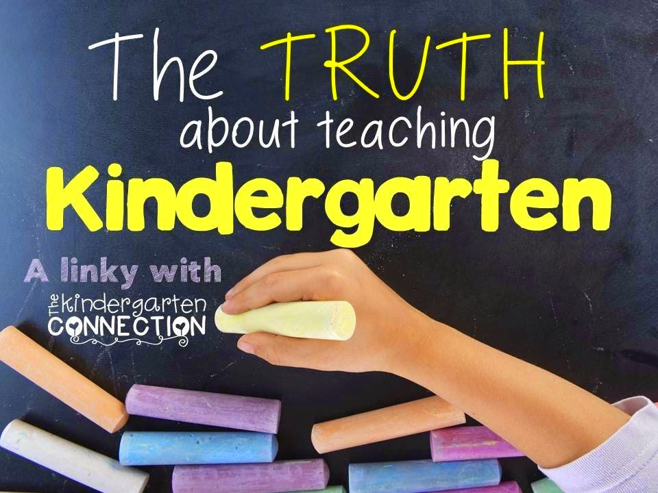 http://www.thekindergartenconnection.com/2015/03/the-truth-about-teaching-kindergarten.html
