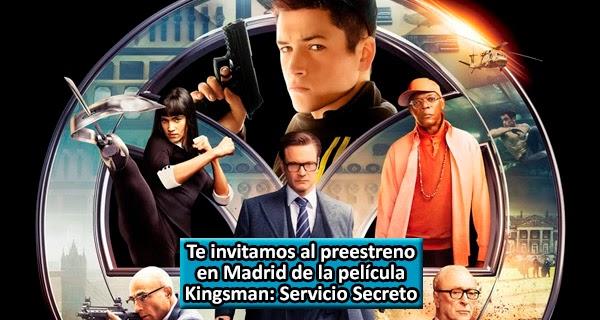 Preestreno Kingsman: Servicio Secreto