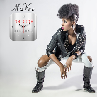 MzVee - My Time (Ft) Lil Shaker