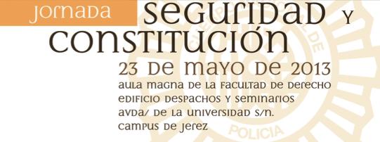 """Jornada """"Seguridad y Constitución"""""""
