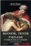 SENHOR, TENDE PIEDADE