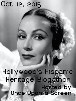 Hollywood's Hispanic Heritage Blogathon