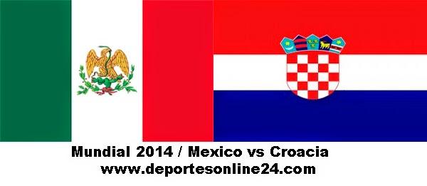 Mexico vs Croacia - Definicion Grupo A Mundial Brasil 2014