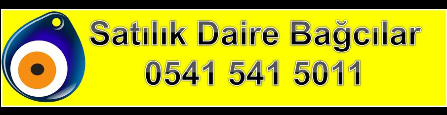 Satilik Daire Bagcilar 0541 541 5011