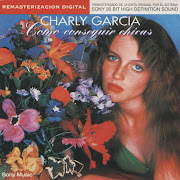 CHARLY GARCIA - COMO CONSEGUIR CHICAS charly garcia como conseguir chicas frontal