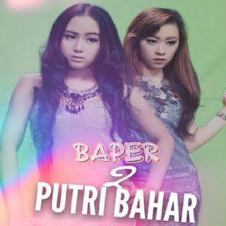 2 Putri Bahar Baper