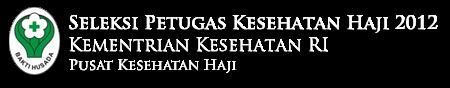 http://lokerspot.blogspot.com/2012/02/recruitment-petugas-kesehatan-haji.html