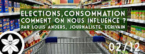 Elections, consommation, comment on nous influence ?