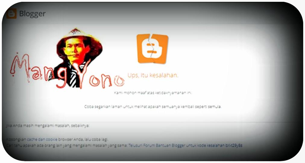 Cara Membuka Dashboard Blogspot Tidak Bisa di Buka