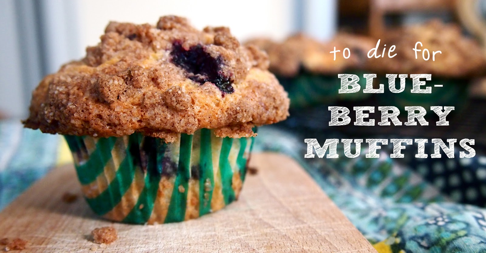 On High Occasions: To Die For Blueberry Muffins
