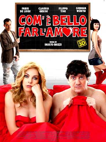 Com'è bello far l'amore (2012)