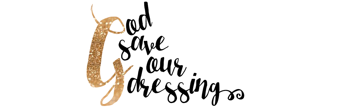 God Save Our Dressing