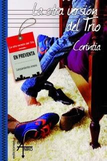 http://www.edicioneselantro.com/tienda/la-otra-version-de-trio-de-corintia/