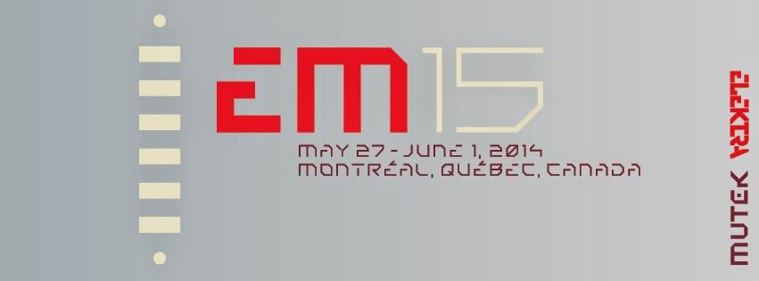 http://em15.ca/fr/news/597-elektra-et-mutek-investissent-le-musee-d-art-contemporain-de-montreal-pour-leur-15e-anniversaire