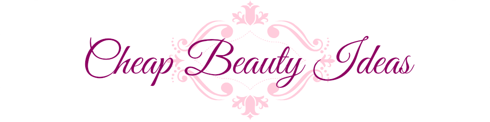 Cheap Beauty Ideas