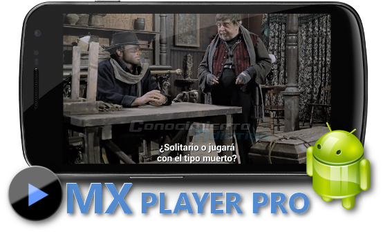 MX Player Pro v1.7.28 - The best way to enjoy your movies and videos for Android