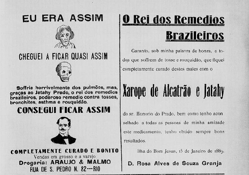 Rei dos Remédios Brasileiros - xarope de alcatrão e jataí 1889.