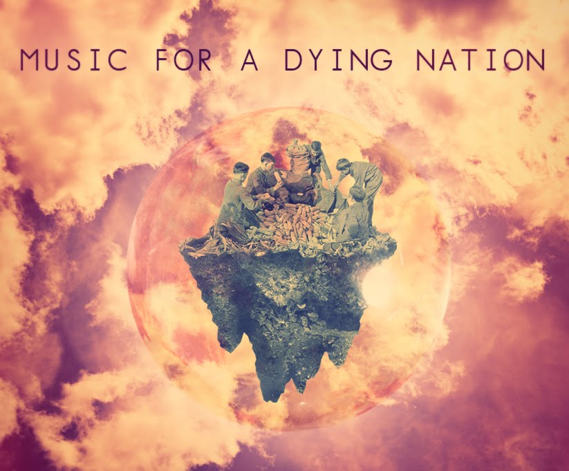 Music for a dying nation