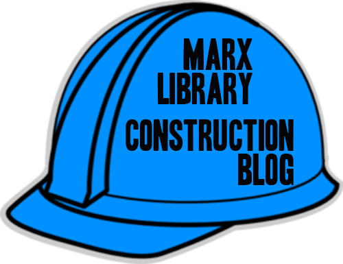 Marx Library Construction Blog