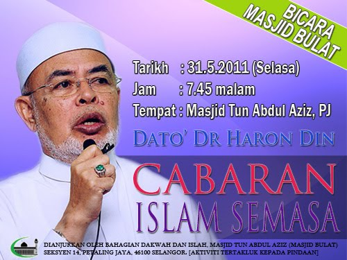 Bicara Masjid Bulat: Cabaran Islam Semasa Dato' Dr. Haron Din www.mymaktabaty.com