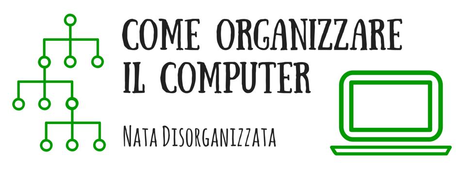 organizzazione computer