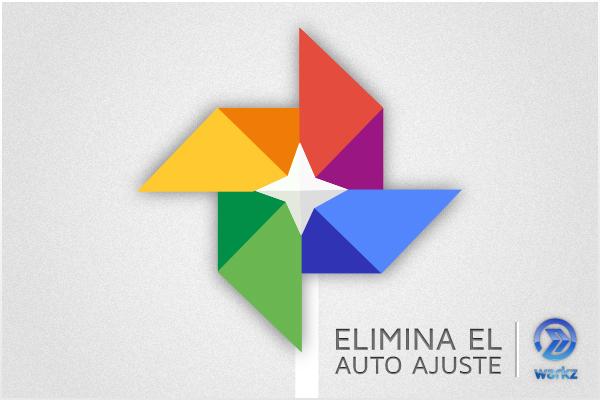 eliminar el ajuste automático de Google+ Fotos