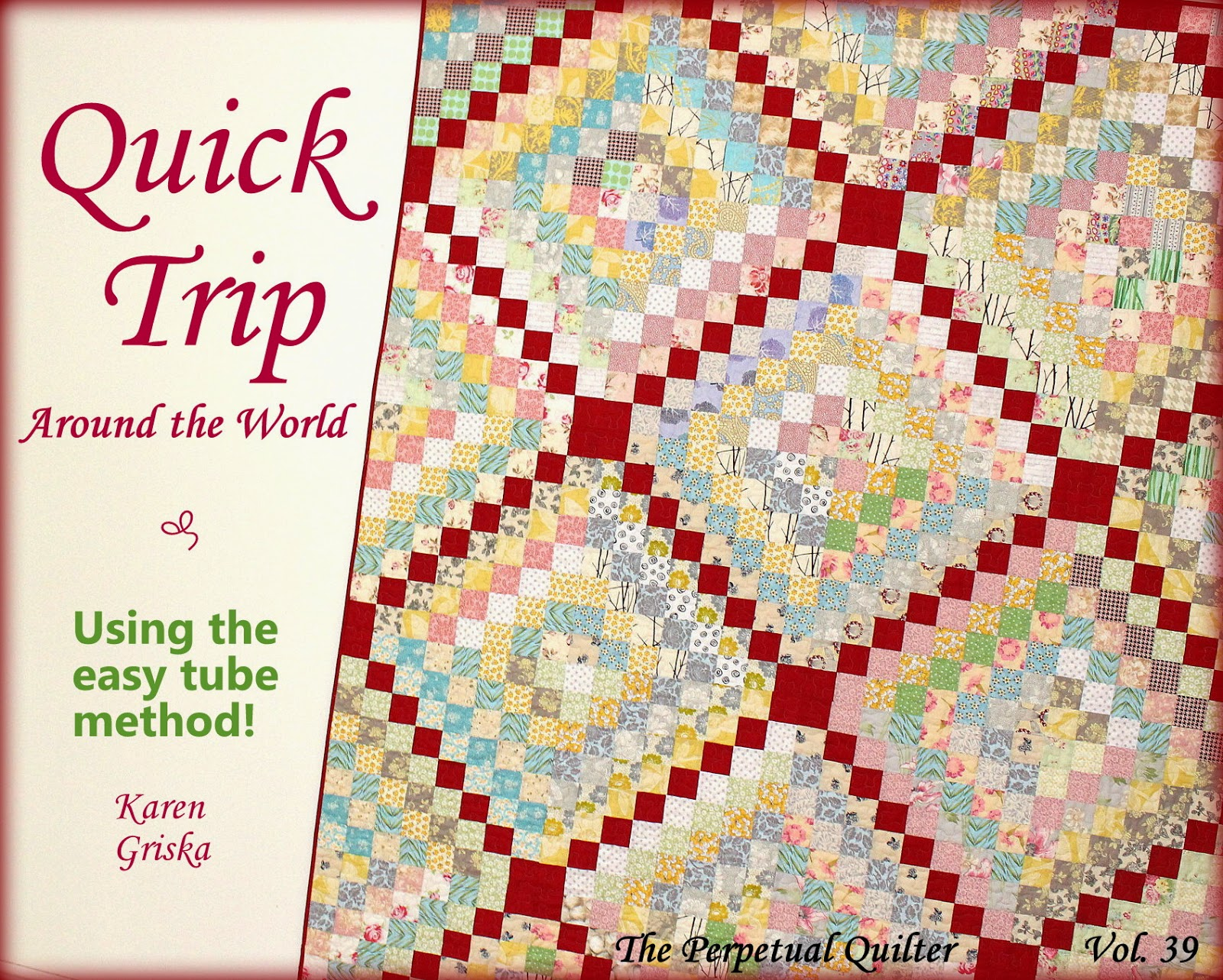 Free Quilting Pattern For Trip Around The World : Selvage Blog: New Pattern! Quick Trip Around the World