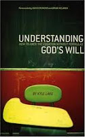 Understanding God's Will - Kyle Lake