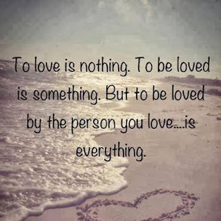 To love is nothing. To be loved is something. But to be loved by the person you love is everything