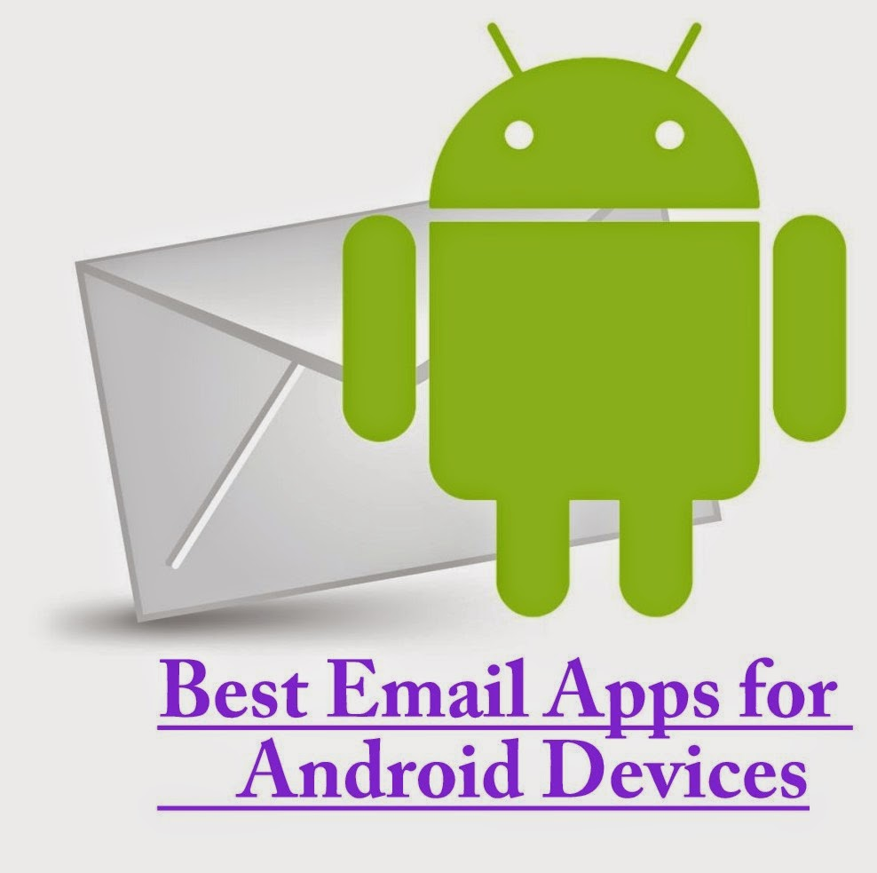Phone Best Email Client For Android Phone top 10 best email apps for android phones or tablets 2014 cse rock client app