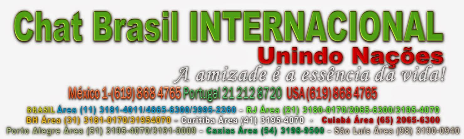 Chat Brasil Brasil (11) 3181-4011  USA (619) 868 4765 PORTUGAL 21 212 8720 MÉXICO (1-619) 868 4765