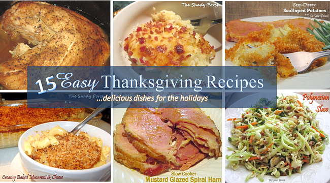 Easy Thanksgiving Recipes...delicious dishes for the holidays