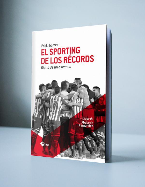 """Libro """"EL SPORTING DE LOS RÉCORDS. Diario de un ascenso"""""""