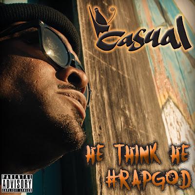 Casual – He Think He #Rapgod (WEB) (2011) (320 kbps)