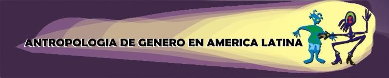Antropología de Género en América Latina