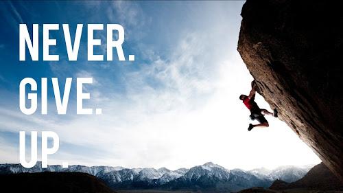 never give up Lý do vì sao các bạn trẻ nên cố gắng ngay từ bây giờ