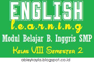 Download Modul Bahasa Inggris SMP/MTs Kelas 8 Semester 2/Genap 63 Halaman