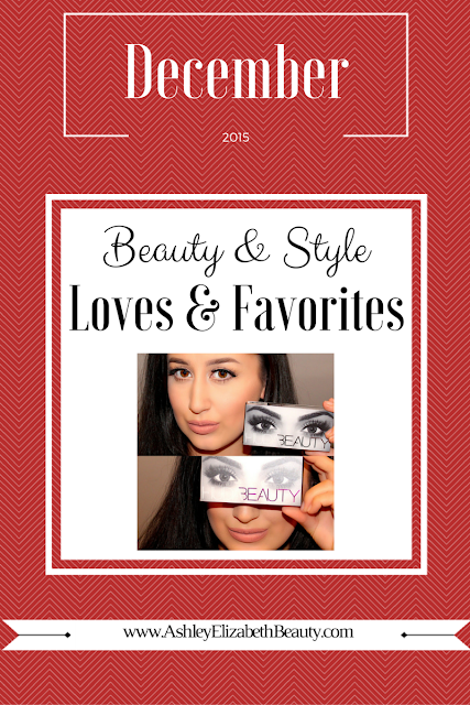 December Beauty and Style Loves and Favorites