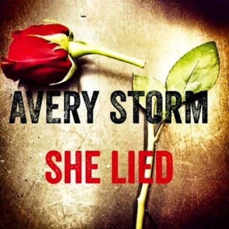 Avery Storm – She Lied Lyrics